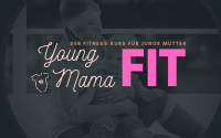 Young Mama Fit